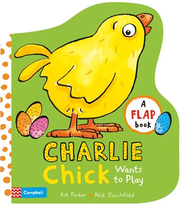 Book cover for Charlie Chick Wants to Play